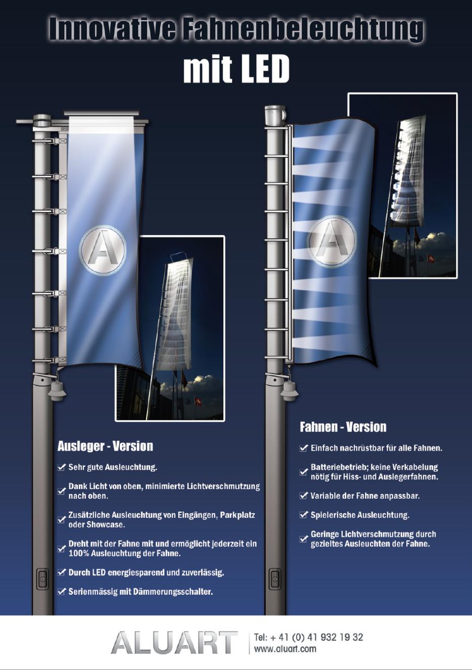 Integrale Fahnenbeleuchtung